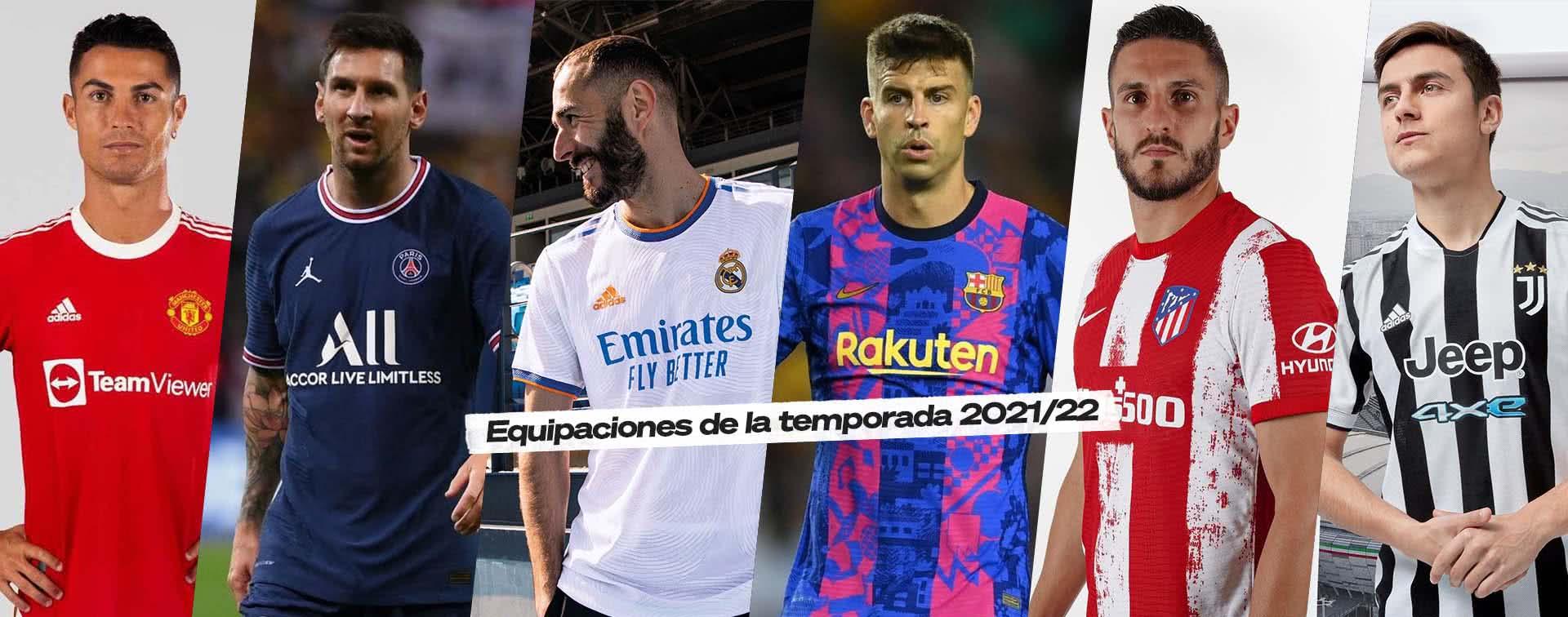 Equipaciones 2021/22